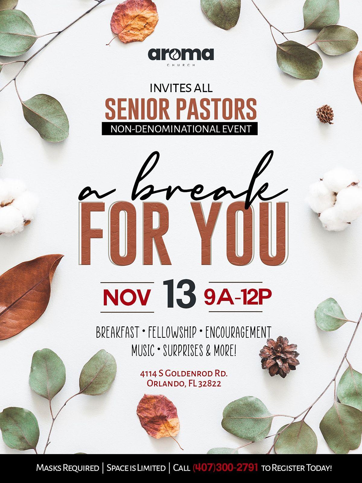 Pastor Appreciation: A Break For You!