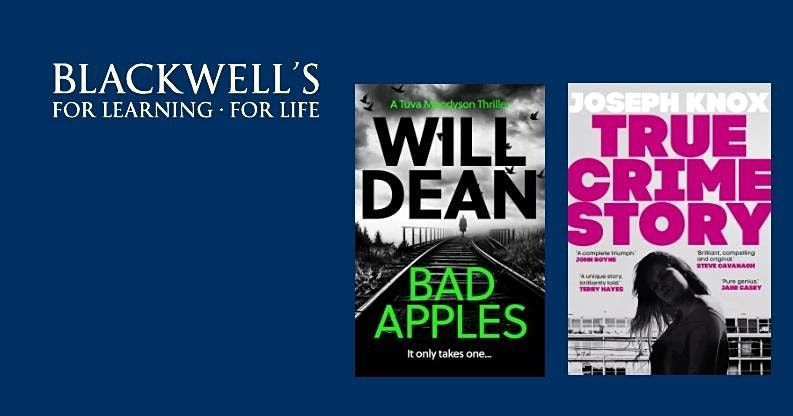 A Night of Crime: Will Dean and Joseph Knox