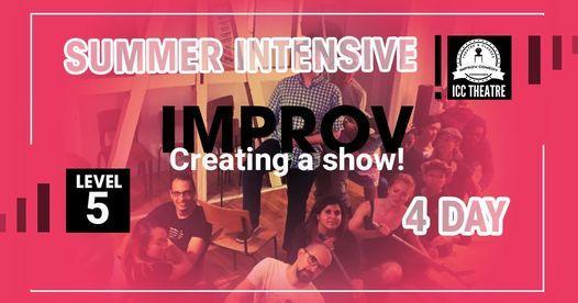 Improv Creating a Show Summer Course - Level 5