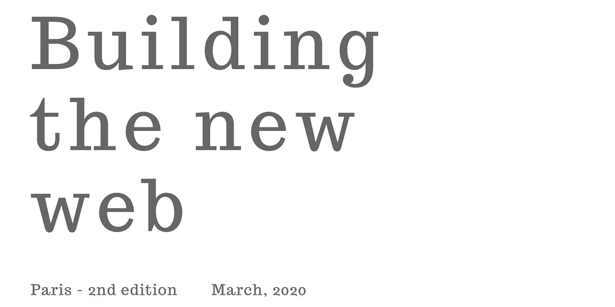 Building The New Web - Paris - 2nd edition