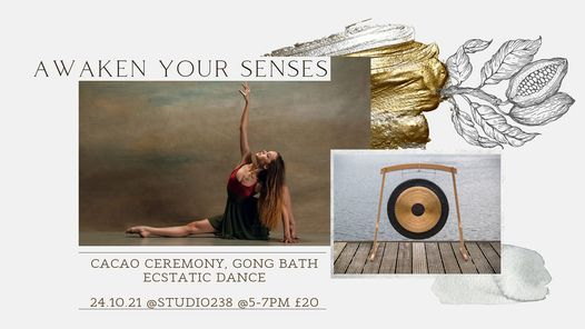 AWAKEN YOUR SENSES with Ecstatic Dance, Cacao Medicine and Gong Meditation
