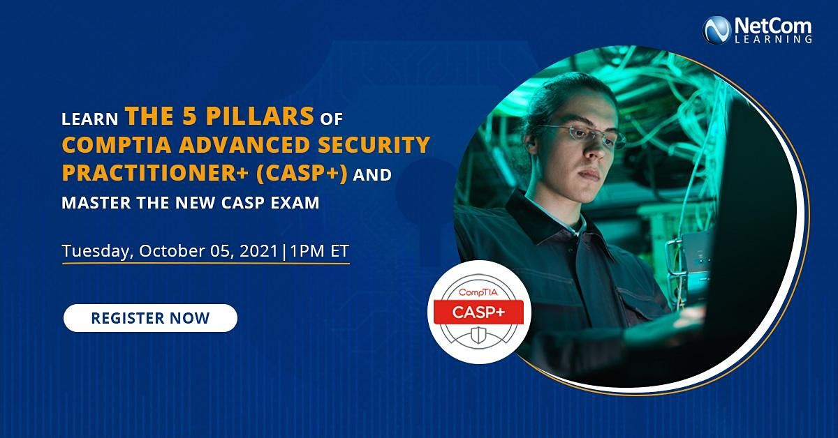 Webinar -Learn the 5 Pillars of CompTIA Advanced Security Practitioner