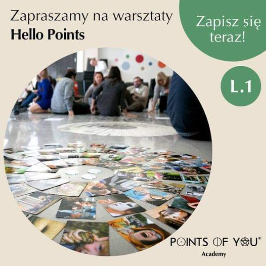 Points Of You Academy- Hello Points Workshop ( Warszawa )