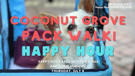 Coconut Grove Pack Walk & Yappy Hour!
