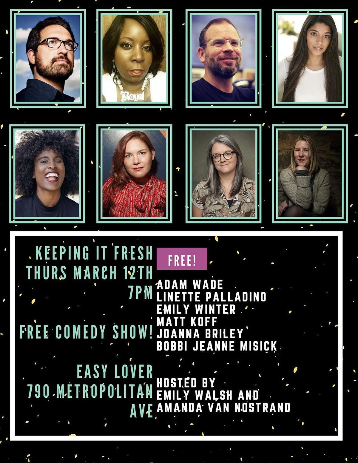 Keeping it Fresh!  A Comedy Show