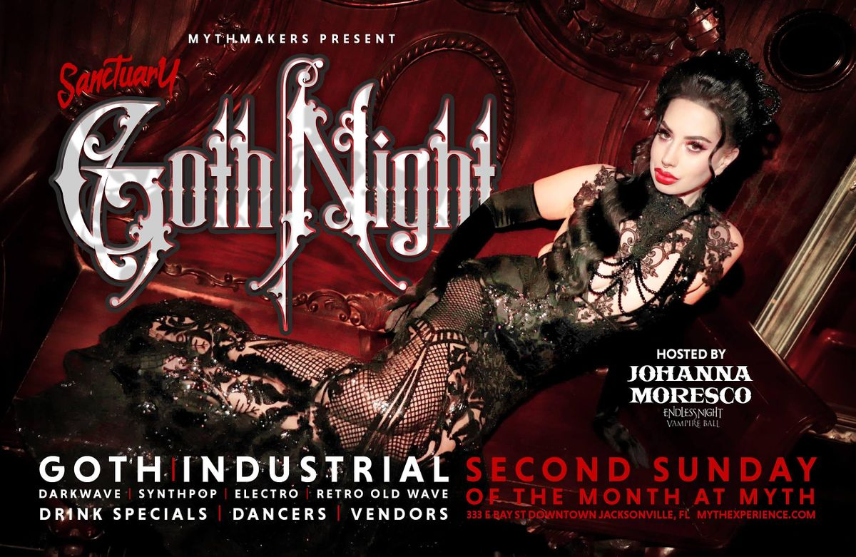 "2nd Sunday Sanctuary Presents ""Goth Night"" at Myth Nightclub | 08.08.21"