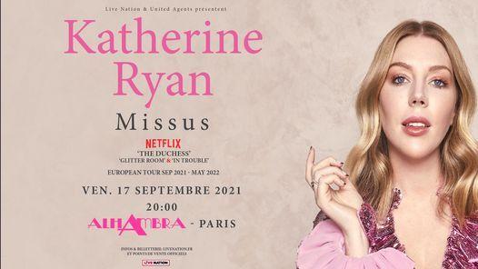 Katherine Ryan - Missus - Alhambra, Paris