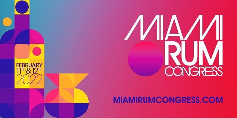 Miami Rum Congress 2022