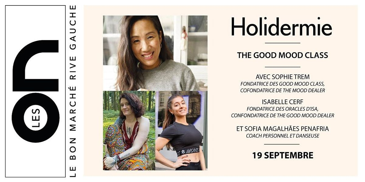 Les ON: The Good Mood Class avec Holidermie