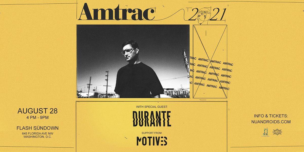 S\u00fcndown : Amtrac W\/ Special Guest - Durante (21+)