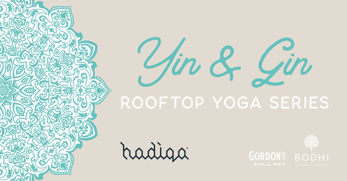 Yin & Gin Rooftop Yoga Series | September Afternoon Session