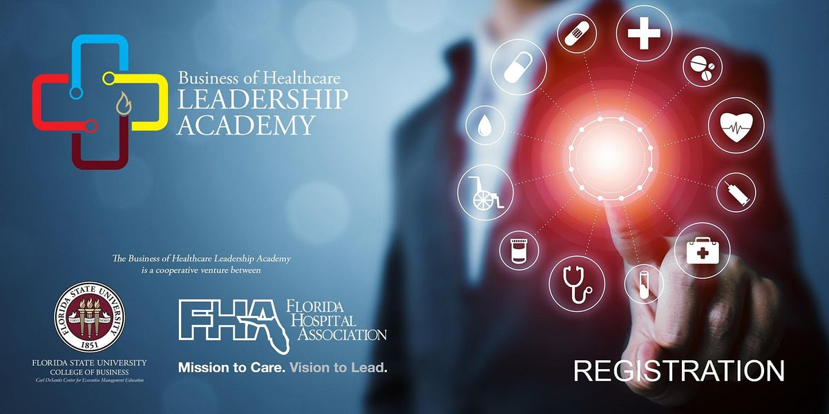 Business of Healthcare Leadership Academy
