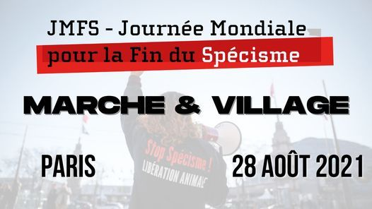 Paris - Marche et village pour la fin du sp\u00e9cisme