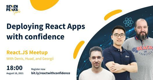 Deploying React Applications with confidence