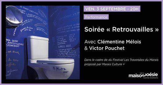 """Soir\u00e9e """"Retrouvailles"""" avec Cl\u00e9mentine M\u00e9lois et Victor Pouchet"""